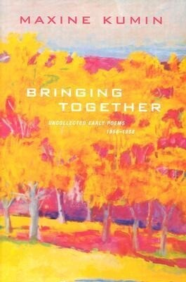 Bringing Together: Uncollected Early Poems, 1958-1988 als Buch