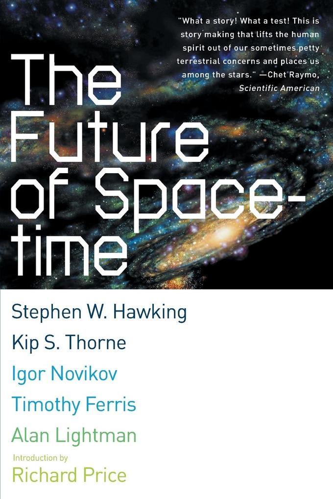 The Future of Spacetime als Taschenbuch