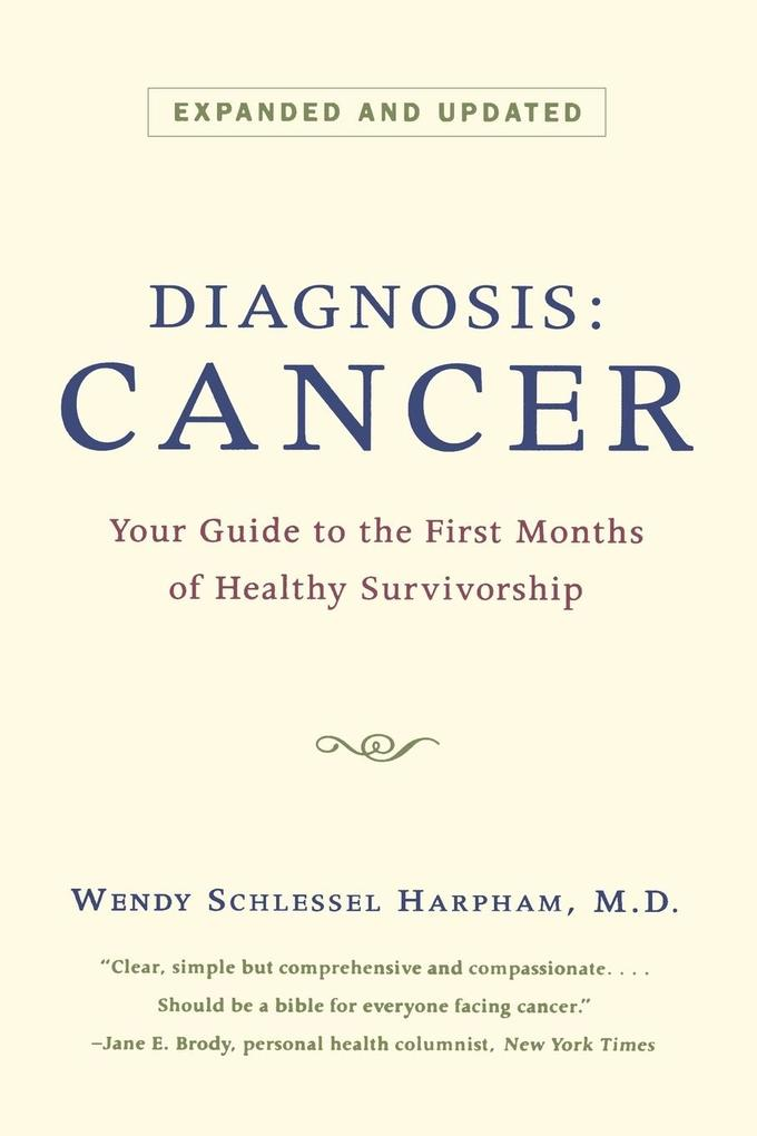 Diagnosis: Cancer: Your Guide to the First Months of Healthy Survivorship als Taschenbuch