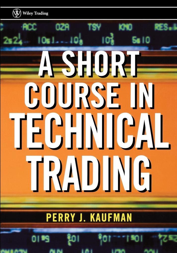 A Short Course in Technical Trading als Taschenbuch