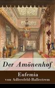 Der Amönenhof - Vollständige Ausgabe