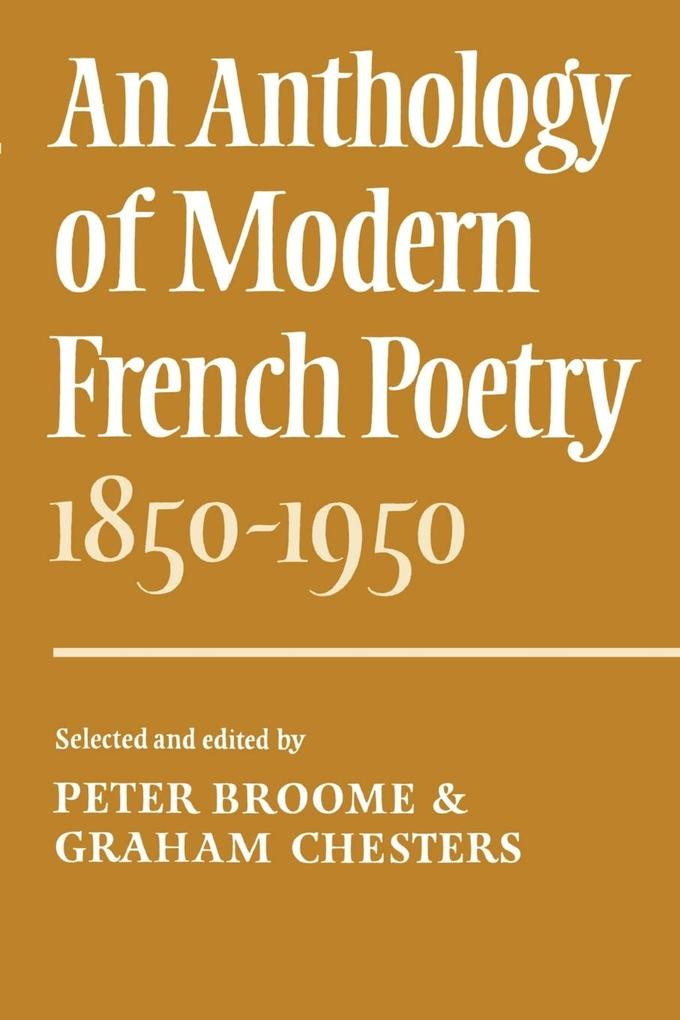 An Anthology of Modern French Poetry (1850 1950) als Buch