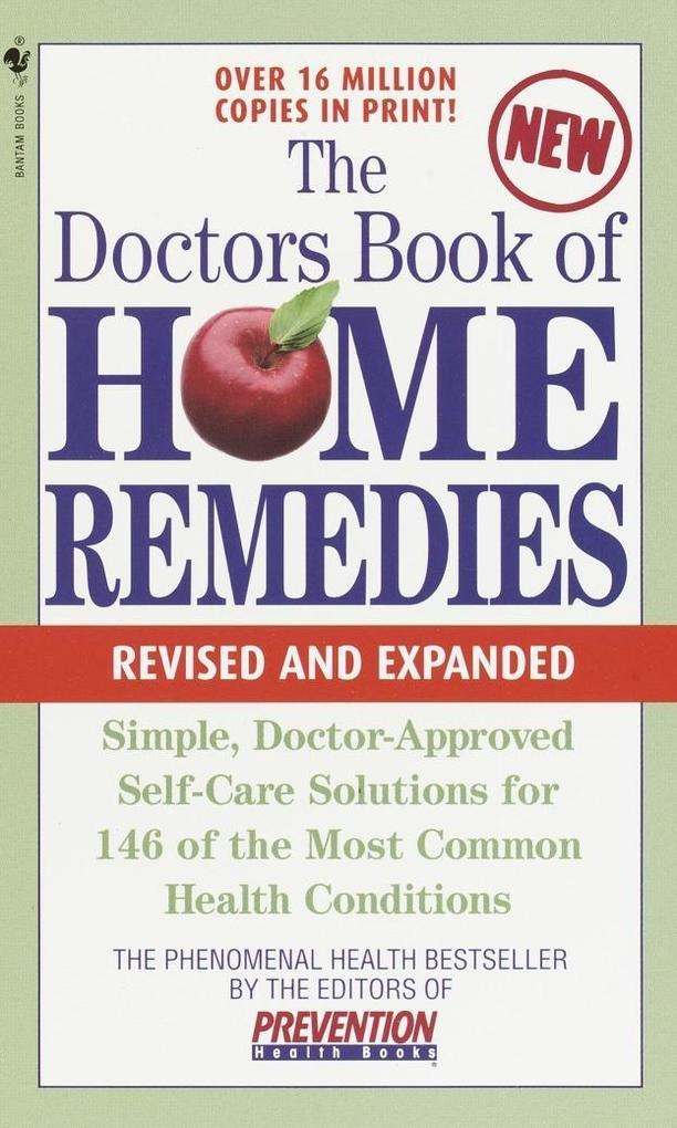 The Doctors Book of Home Remedies: Simple, Doctor-Approved Self-Care Solutions for 146 Common Health Conditions als Taschenbuch