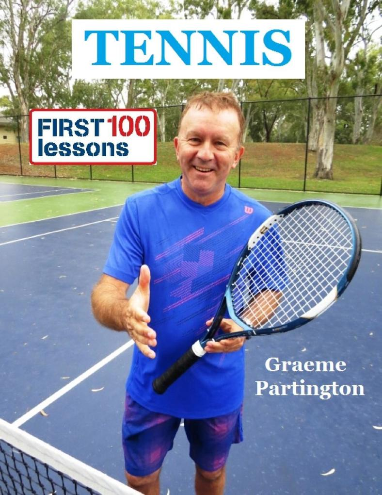 Tennis: First 100 Lessons als eBook Download vo...