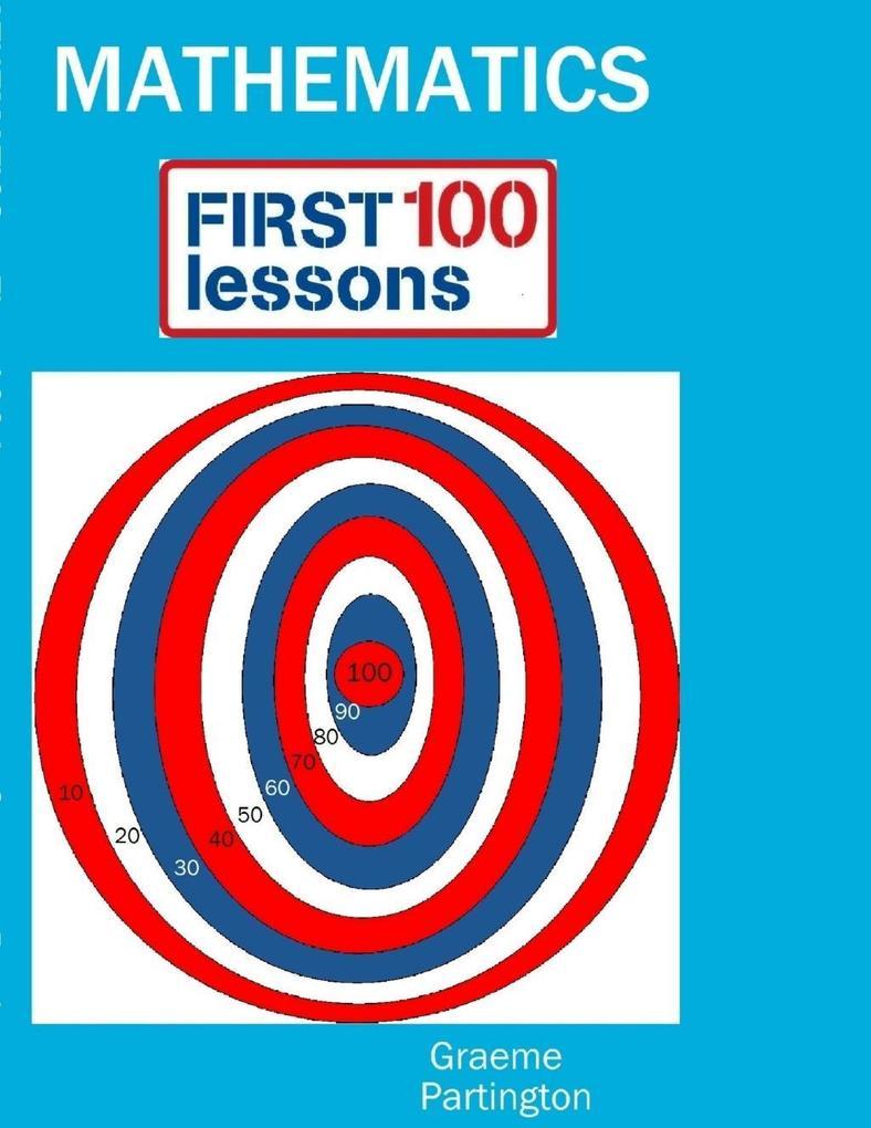 Maths: First 100 Lessons als eBook Download von...