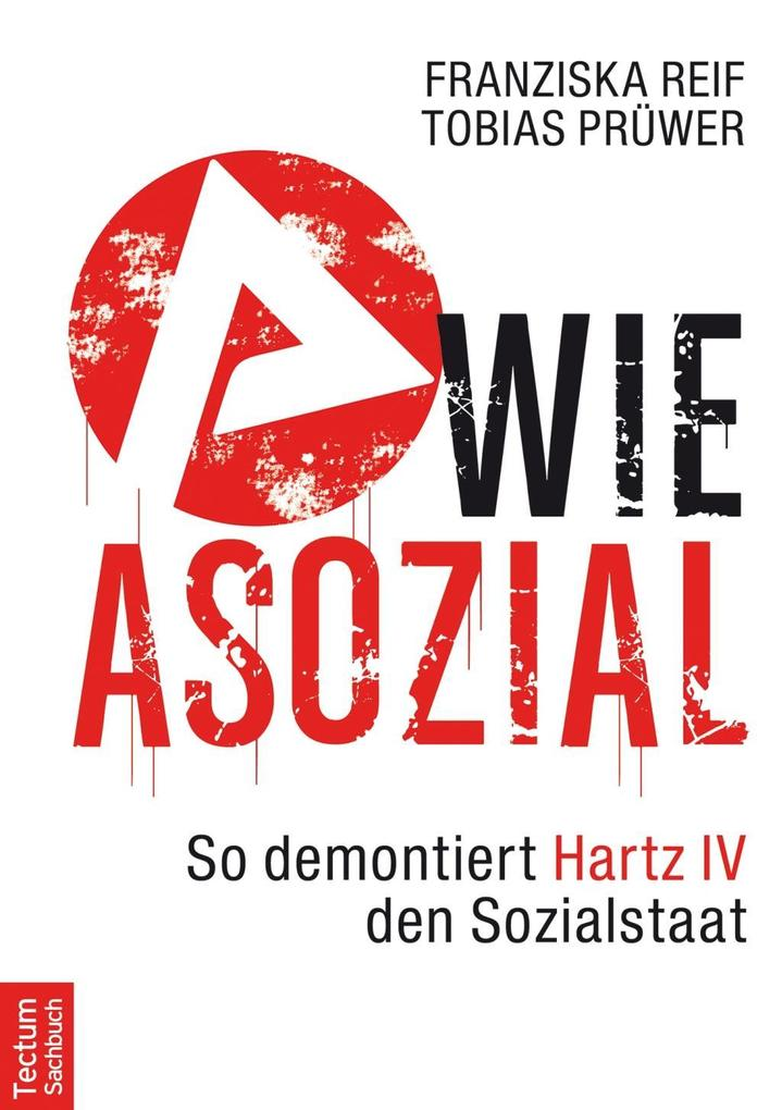 A wie Asozial als eBook Download von Tobias Prü...