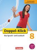 Doppel-Klick - Grundausgabe Nordrhein-Westfalen. 8. Schuljahr. Schülerbuch