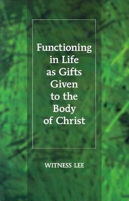 Functioning in Life as Gifts Given to the Body of Christ als Taschenbuch