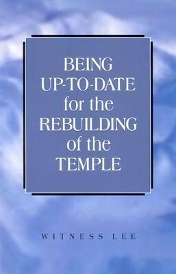 Being Up-To-Date for the Rebuilding of the Temple als Taschenbuch