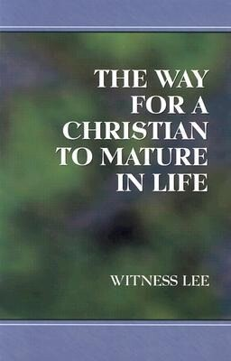 The Way for a Christian to Mature in Life als Taschenbuch