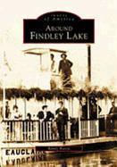 Around Findley Lake als Taschenbuch