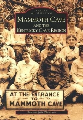 Mammoth Cave and the Kentucky Cave Region als Taschenbuch