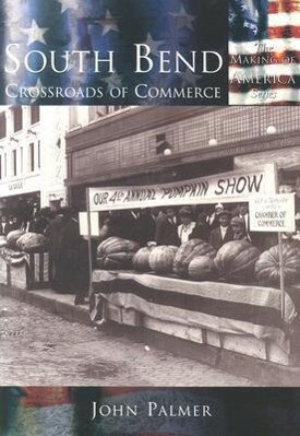 South Bend: Crossroads of Commerce als Taschenbuch