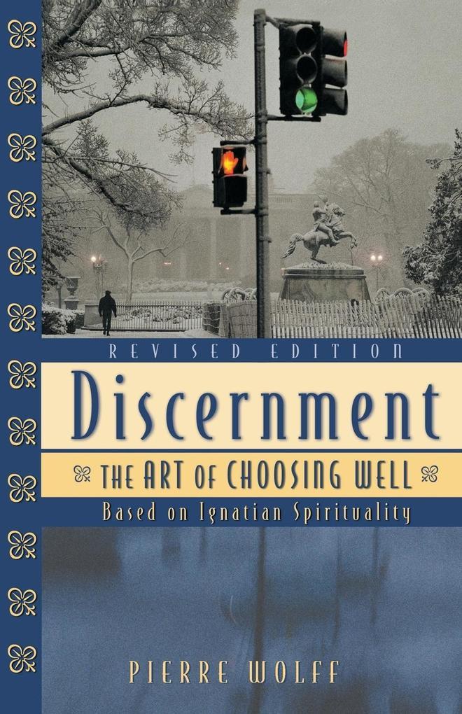 Discernment: The Art of Choosing Well als Taschenbuch