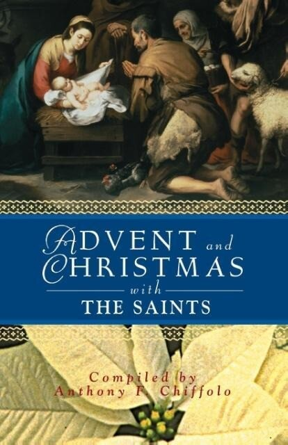 Advent and Christmas with the Saints als Taschenbuch