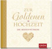 Zur goldenen Hochzeit die besten Wünsche