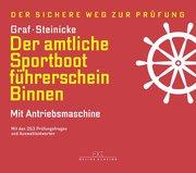 Der amtliche Sportbootführerschein Binnen - Mit Antriebsmaschine