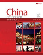 China entdecken - Lehrbuch 1