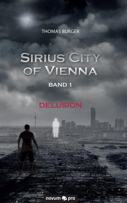 Sirius City of Vienna - Band 1 als Buch