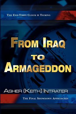 From Iraq to Armageddon: The Final Showdown Approaches als Taschenbuch