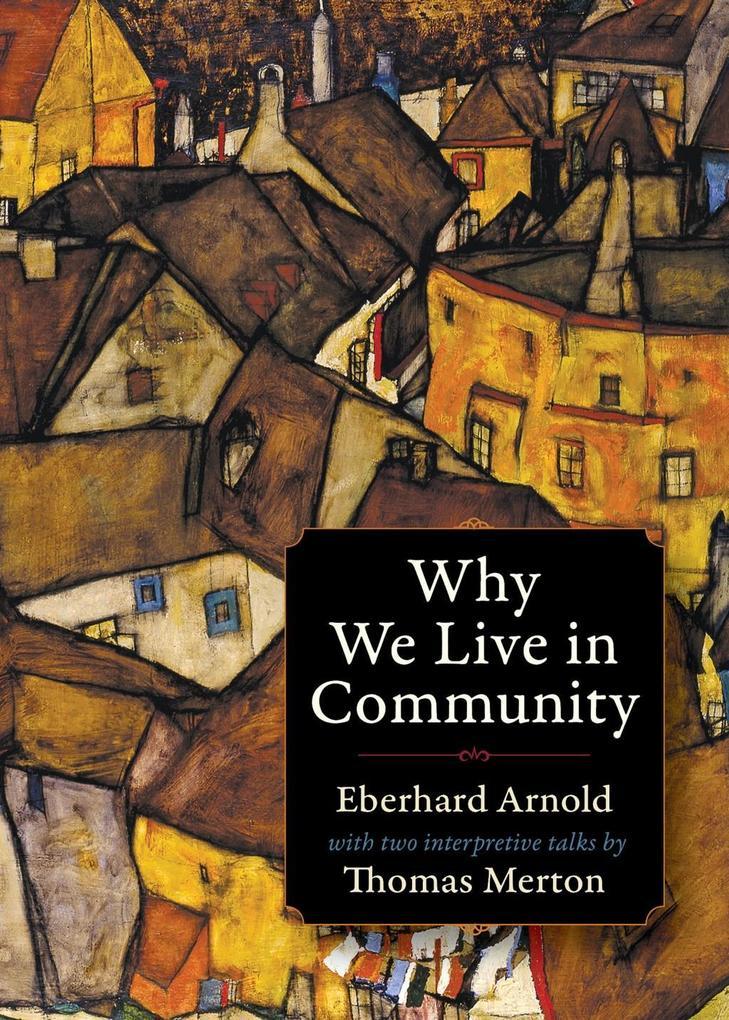 Why We Live in Community als eBook Download von...