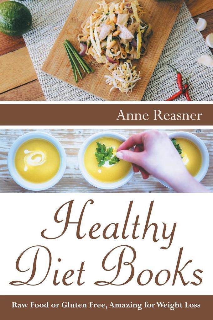 Healthy Diet Books als Taschenbuch von Anne Rea...