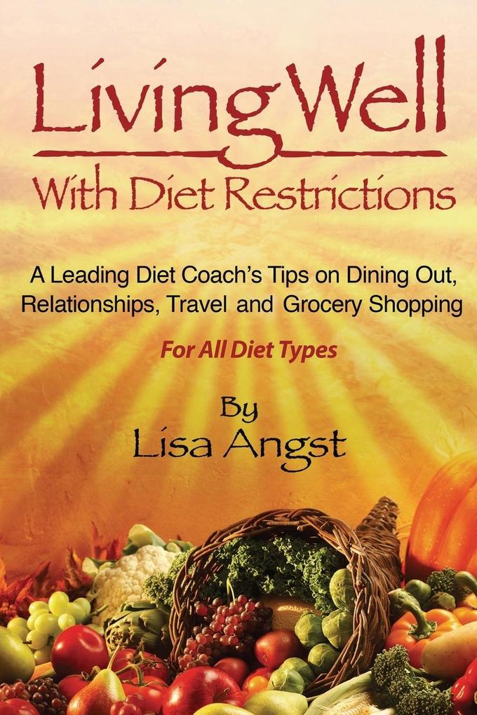 Living Well with Diet Restrictions als Taschenb...