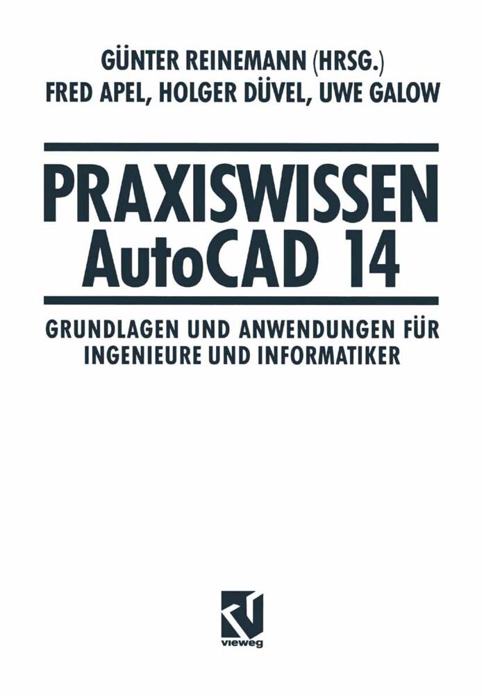 Praxiswissen AutoCAD 14 als Buch von Günter Rei...