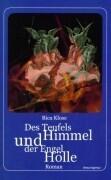 Des Teufels Himmel und der Engel Hölle als Buch