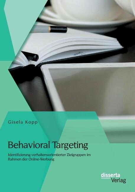 Behavioral Targeting: Identifizierung verhalten...