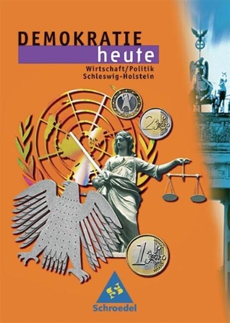 Demokratie heute. Schülerband. Schleswig-Holstein als Buch