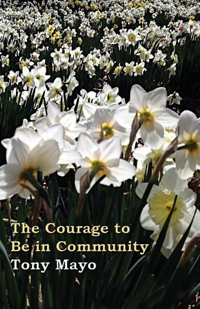 The Courage to Be in Community als Taschenbuch ...