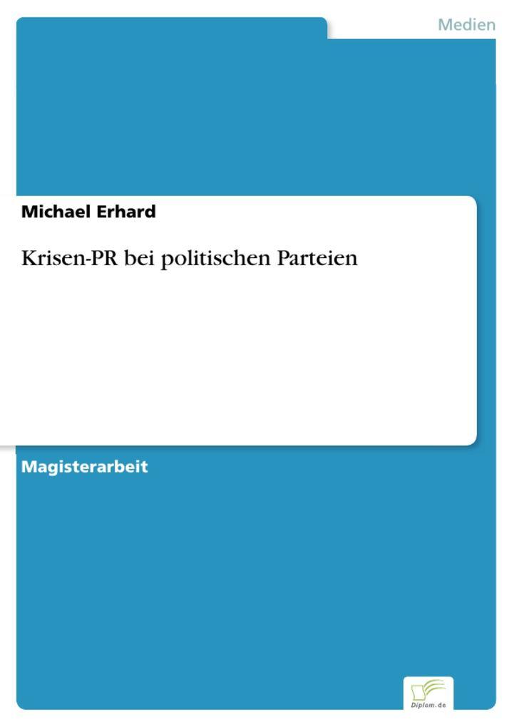 Krisen-PR bei politischen Parteien als eBook Do...