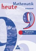 Mathematik heute 9. Kurs 2. Arbeitsheft. Regelschule. Thüringen