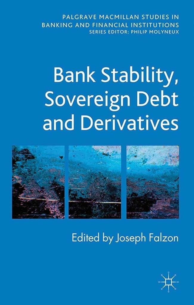 Bank Stability, Sovereign Debt and Derivatives ...