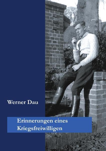 Erinnerungen eines Kriegsfreiwilligen als Buch
