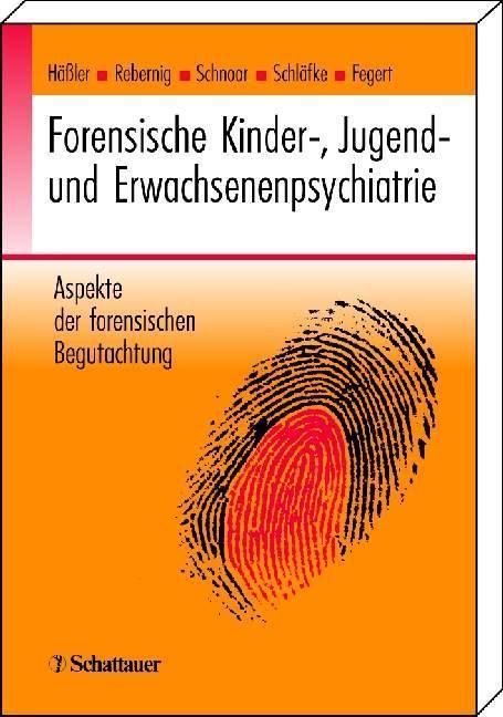 Forensische Kinder-, Jugend- und Erwachsenenpsychiatrie als Buch