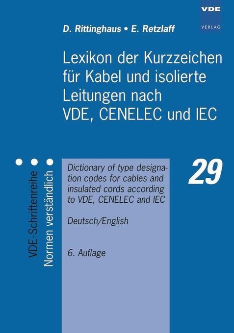 Lexikon der Kurzzeichen für Kabel und isolierte Leitungen als Buch