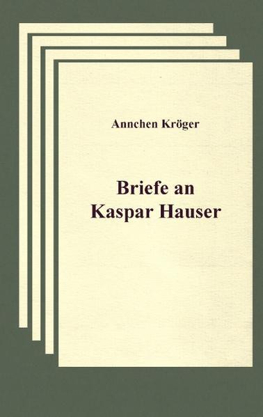 Briefe an Kaspar Hauser als Buch (kartoniert)