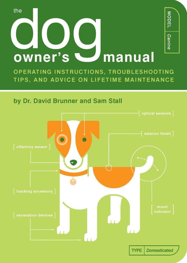The Dog Owner´s Manual als eBook Download von D...