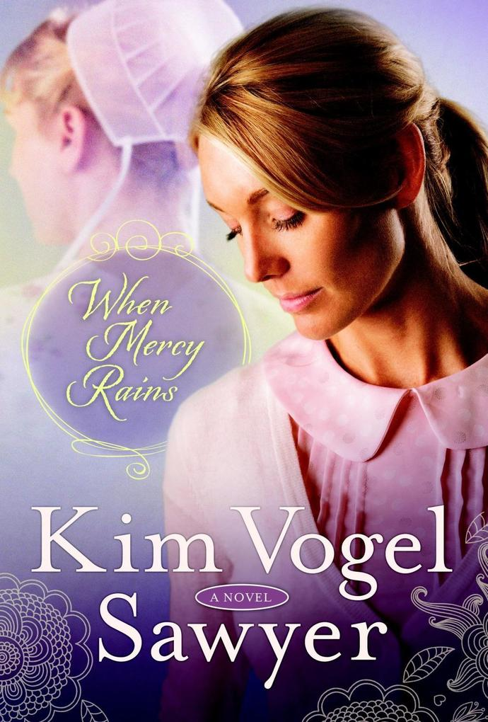 When Mercy Rains als eBook Download von Kim Vog...