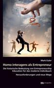 Homo interagens als Entrepreneur