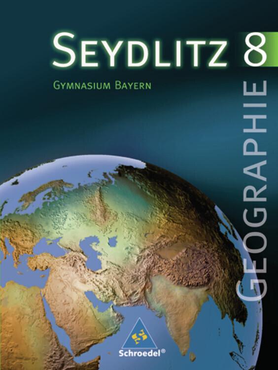 Seydlitz Geographie 8. Schülerband. Bayern als Buch