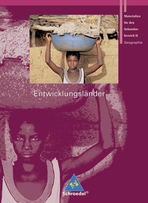 Seydlitz Geographie. Schülerband. Entwicklungsländer als Buch