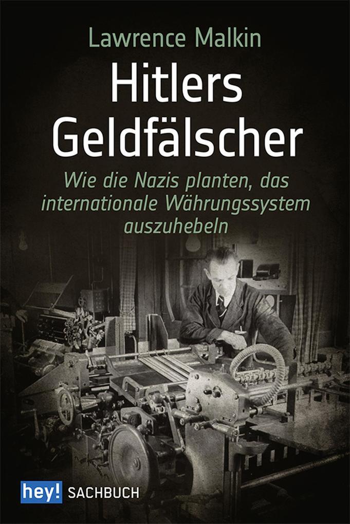Hitlers Geldfälscher als eBook epub