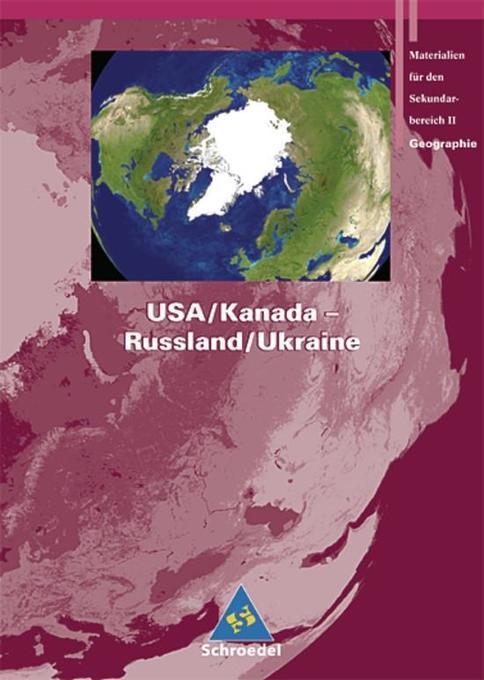 Seydlitz Geographie. Schülerband. USA / Kanada - Russland / Ukraine als Buch