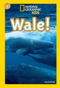 National Geographic KiDS Lesespaß, Stufe 3 - Profileser - 10: Wale