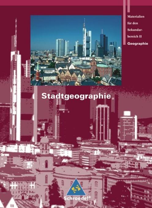 Seydlitz Geographie. Schülerband. Stadtgeographie als Buch