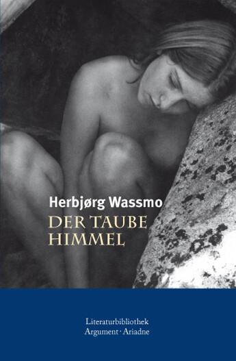 Der taube Himmel als Buch von Herbjørg Wassmo