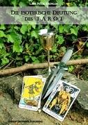 Die esoterische Deutung des TAROT
